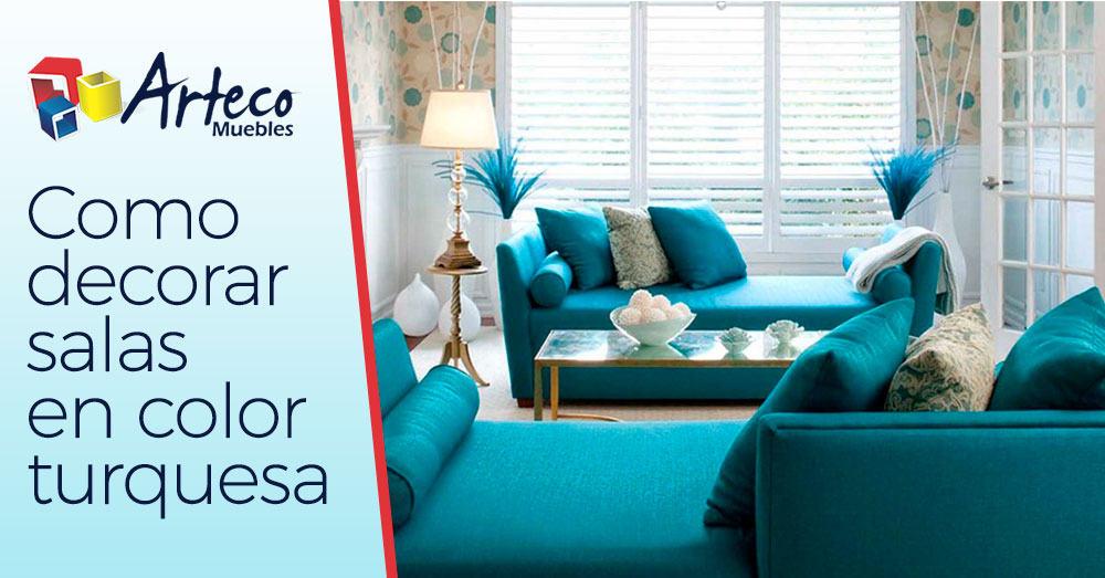 Como decorar salas en color turquesa muebles arteco for Sala de estar turquesa